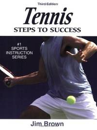 Tennis Steps To Success: Steps to Success
