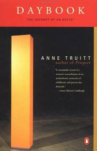 Daybook: The Journal of an Artist by Anne  Truitt - Paperback - 1984 - from Endless Shores Books (SKU: 64988)