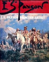 E.S. Paxson: Frontier Artist