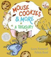 Mouse Cookies & More: A Treasury (If You Give.) With CD