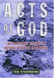 Acts of God: The Unnatural History of Natural Disaster in America
