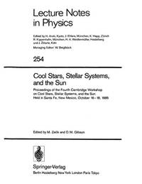 Cool Stars, Stellar Systems and the Sun: Proceedings of the Fourth Cambridge Workshop on Cool...