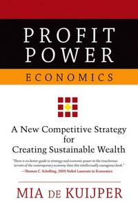 Profit power economics new competitive strategy and intelligent investment