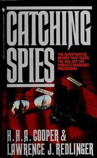 Catching Spies by  Lawrence J. Redlinger H. H. A. Cooper - Paperback - from Good Deals On Used Books (SKU: 00011723298)