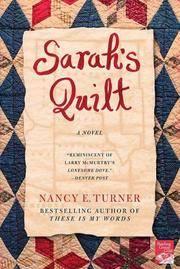 Sarah's Quilt: A Novel of Sarah Agnes Prine and the Arizona Territories, 1906 (Sarah Agnes...