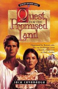Quest for the Promised Land : Oppressed by British Rule, the Van Der K