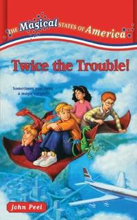 Twice the Trouble! (The Magical States of America, 2)