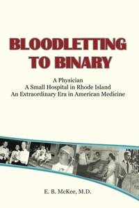 Bloodletting to Binary