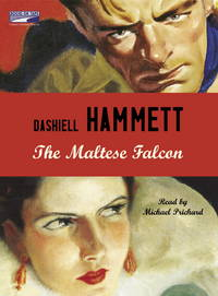 The Maltese Falcon (Unabridged Audiobook)