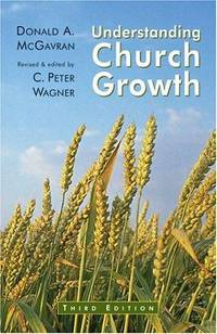 Understanding Church Growth [Paperback] Donald A. McGavran and C. Peter Wagner