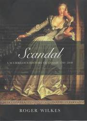 Scandal! A Scurrilous History of Gossip, 1700-2000