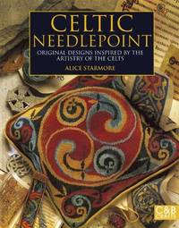 image of Celtic Needlepoint: Original Designs Inspired by the Artistry of the Celts