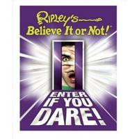 Ripley's Believe It Or Not (Enter If You Dare)