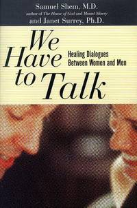 We Have to Talk: Healing Dialogues between Men and Women