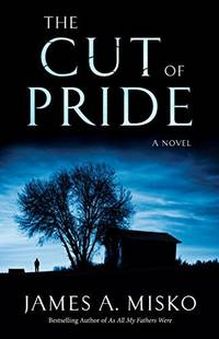 The Cut of Pride, a Novel -- Arc