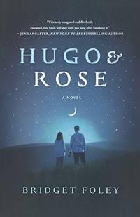 HUGO & ROSE [Paperback] FOLEY, BRIDGET