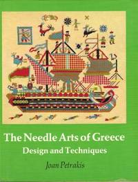 The Needle Arts of Greece : Design and Techniques