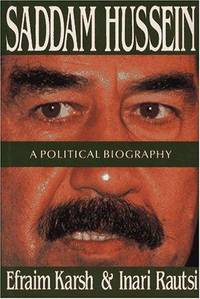 SADDAM HUSSEIN. A POLITICAL BIOGRAPHY.