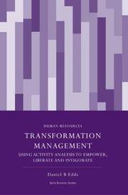 Transformation Management: Using Activity Analysis to Empower, Liberate and Invigorate (Spiro...