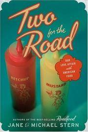 TWO FOR THE ROAD : Our Love Affair With American Food