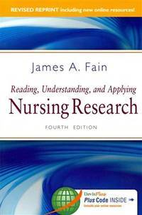 Reading, Understanding, and Applying Nursing Research, Revised Reprint