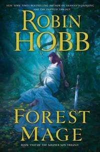 FOREST MAGE, BOOK TWO OF THE SOLDIER SON TRILOGY