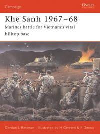 Khe Sanh 1967–68: Marines battle for...