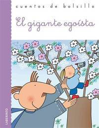El gigante egoista / The Selfish Giant (Cuentos De Bolsillo / Pocket Stories) (Spanish Edition) by  Oscar Wilde - Paperback - from Better World Books  and Biblio.co.uk