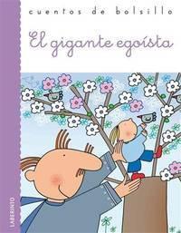 image of El gigante egoista / The Selfish Giant (Cuentos De Bolsillo / Pocket Stories) (Spanish Edition)