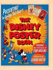 The Disney Poster Book: Featuring the Collection of Tony Anselmo
