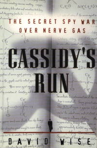 image of Cassidy's Run: The Secret Spy War Over Nerve Gas