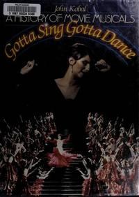 image of A History of Movie Musicals; Gotta Sing Gotta Dance