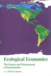 ECOLOGICAL ECONOMICS: THE SCIENCE AND MANAGEMENT OF SUSTAINABILITY