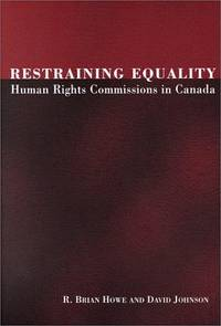 Restraining Equality: Human Rights Commissions in Canada
