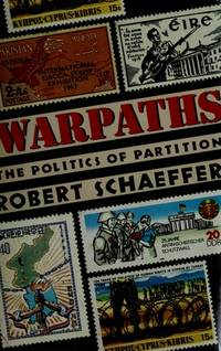 Warpaths, the Politics of Partition