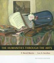Humanities through the Arts Martin,F. David and Jacobus,Lee