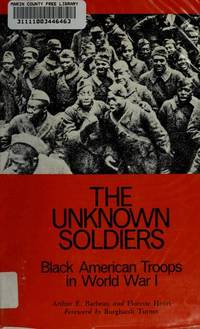The Unknown Soldiers: Black American Troops in World War I
