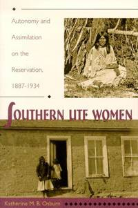 Southern Ute Women Autonomy and Assimilation on the Reservation 1887-1934