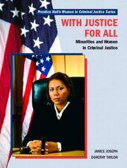 With Justice for All, Minorities and Women in Criminal Justice