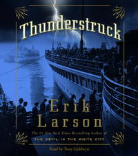 Thunderstruck by Erik Larson - 2006-10-24 - from Books Express and Biblio.com