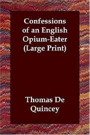image of Confessions of an English Opium-Eater (Large Print)