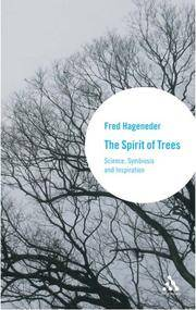 The Spirit of Trees: Science, Symbiosis, and Inspiration