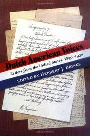 DUTCH AMERICAN VOICES : Letters from the United States 1850-1930