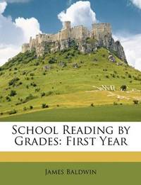 image of School Reading by Grades: First Year
