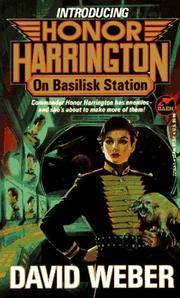 On Basilisk Station (Honor Harrington 1) (On Basilisk Station)
