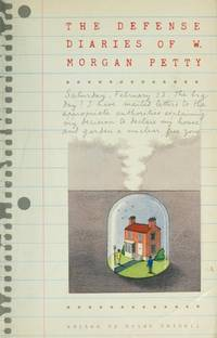 The Defense Diaries of W. Morgan Petty