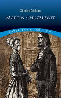 image of Martin Chuzzlewit (Dover Thrift Editions)