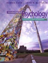 image of Introduction to Psychology: Gateways to Mind and Behavior with Concept Maps and Reviews (Psy 113 General Psychology)