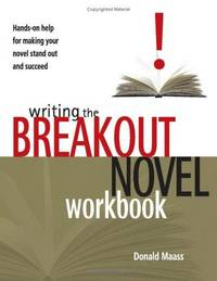 Writing the Breakout Novel Workbook by  Donald Maass - Paperback - 2004-01-01 - from Blind Pig Books and Biblio.com