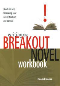 Writing the Breakout Novel Workbook [Paperback] Maass, Donald
